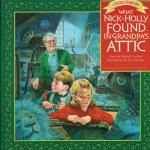 What Nick & Holly Found in Granpa's Attic-0