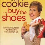 EAT THE COOKIE... BUY THE SHOES-0